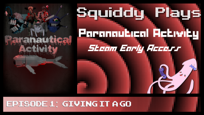 Paranautical Activity (Early Access Beta Play)